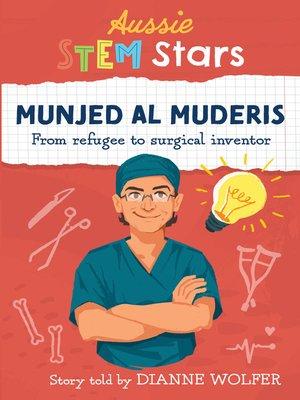 cover image of Aussie STEM Stars: Munjed Al Muderis
