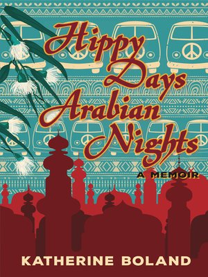 cover image of Hippy Days, Arabian Nights