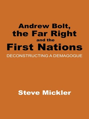 cover image of Andrew Bolt, the Far Right and the First Nations