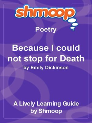 cover image of Because I could not stop for Death