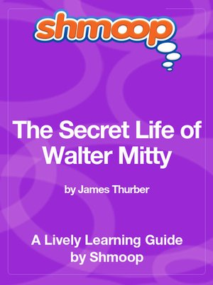 cover image of The Secret Life of Walter Mitty