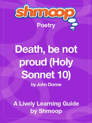 cover image of Death, be not proud (Holy Sonnet 10)