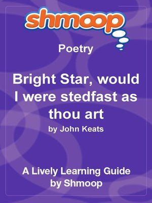 cover image of Bright Star, would I were stedfast as thou art
