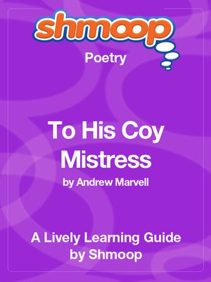 cover image of To His Coy Mistress