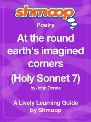 cover image of At the round earth's imagined corners (Holy Sonnet 7)