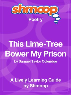 cover image of This Lime-Tree Bower My Prison