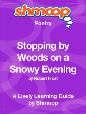 cover image of Stopping by Woods on a Snowy Evening