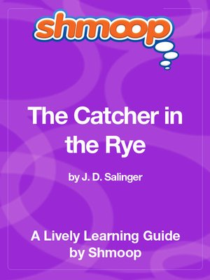 catcher in the rye shmoop