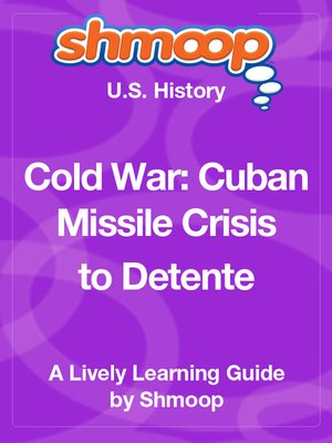 cover image of Cold War: Cuban Missile Crisis to Detente