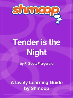 tender is the night thesis statement The tender night of the poet is without a moon, and the song of the bird has brought him to this trancelike state of suspended time, when his thoughts are on death and immortality the moon, in fitzgerald's tender is the night , is often an elusive symbol, whether or not it can be identified with keats's queen moon.