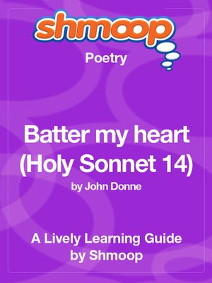 cover image of Batter my heart (Holy Sonnet 14)