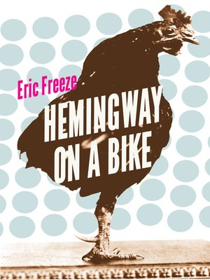 cover image of Hemingway on a Bike