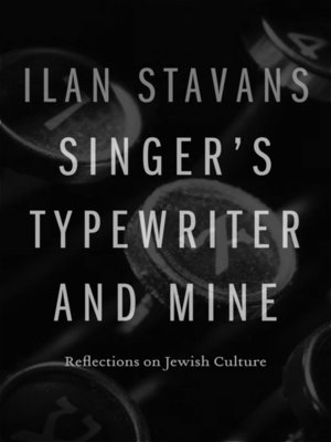 cover image of Singer's Typewriter and Mine