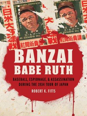 cover image of Banzai Babe Ruth