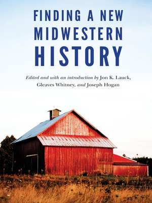 cover image of Finding a New Midwestern History