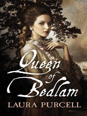 cover image of Queen of Bedlam