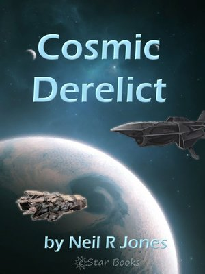 cover image of Cosmic Derelict