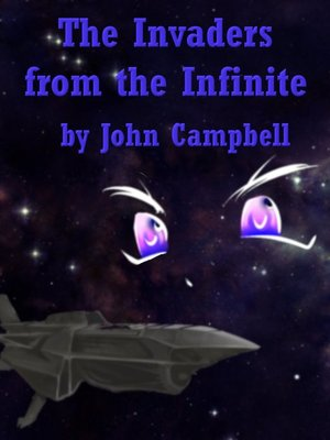 cover image of The Invaders from the Infinite