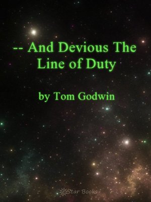 cover image of And Devious the Line of Duty