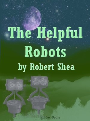 cover image of The Helpful Robots
