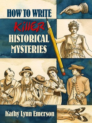 cover image of How to Write Killer Historical Mysteries
