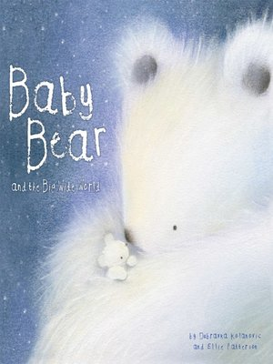 cover image of Baby Bear and the Big, Wide World