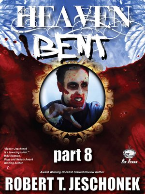 cover image of Heaven Bent, Part 8