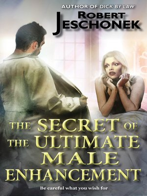 cover image of The Secret of the Ultimate Male Enhancement