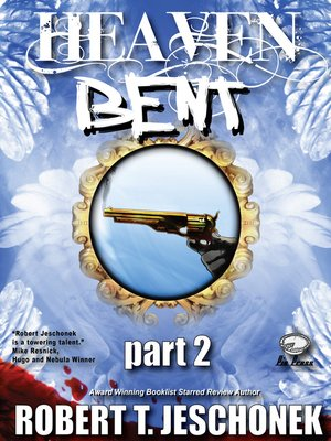 cover image of Heaven Bent, Part 2