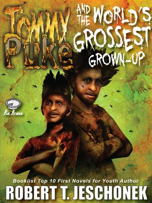 cover image of Tommy Puke and the World's Grossest Grown-Up