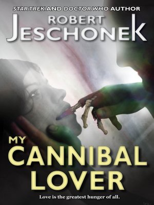 cover image of My Cannibal Lover