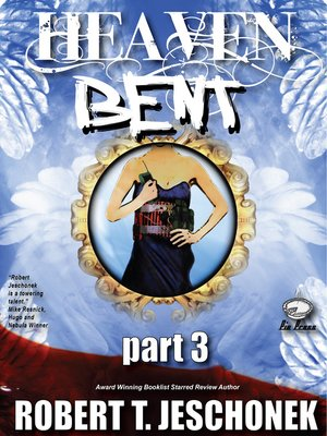 cover image of Heaven Bent, Part 3