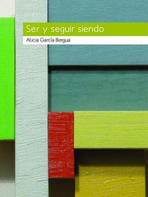 cover image of Ser y seguir siendo