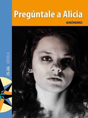 cover image of Pregúntale a Alicia