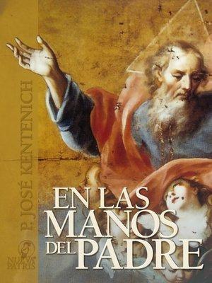 cover image of En las manos del Padre