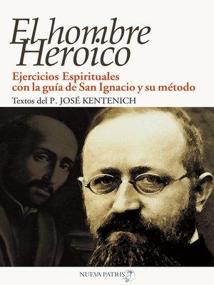 cover image of El Hombre Heroico