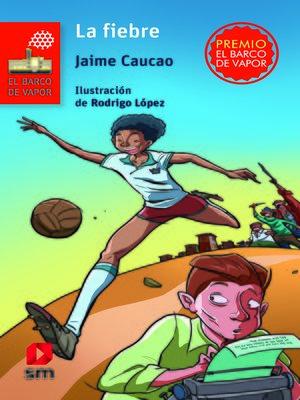 cover image of La fiebre