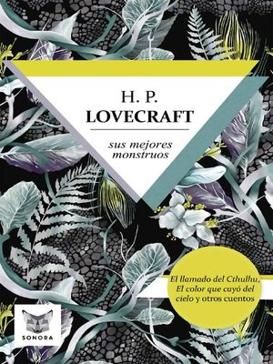 cover image of H.P. Lovecraft, sus mejores monstruos