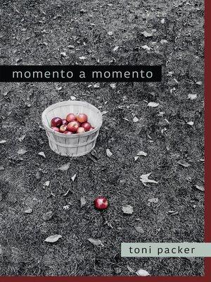 cover image of Momento a momento