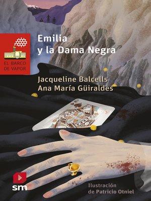 cover image of Emilia y la dama negra