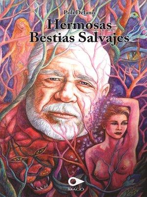 cover image of Hermosas bestias salvajes