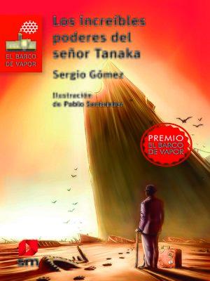 cover image of Los increíbles poderes del señor Tanaka