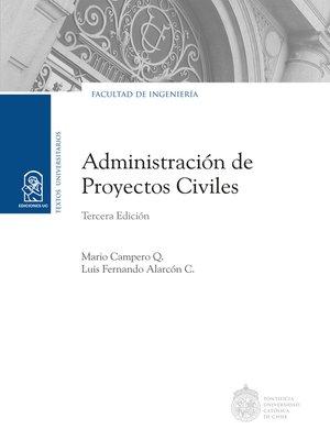 cover image of Administración de proyectos civiles