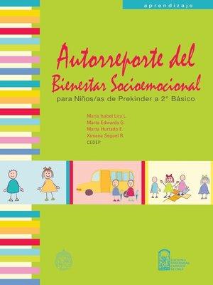 cover image of Autorreporte del Bienestar Socioemocional Para Niños de Prekinder A 2º Básico