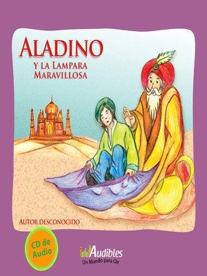 cover image of Aladino y la Lampara Maravillosa