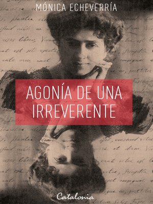 cover image of Agonía de una irreverente