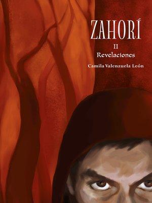 cover image of Zahorí II. Revelaciones