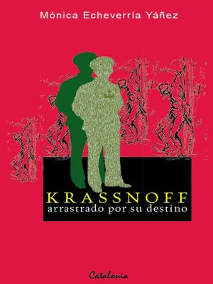 cover image of Krassnoff, arrastrado por su destino