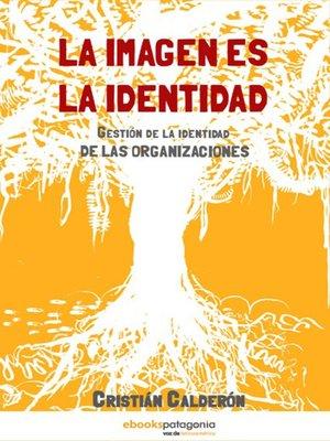 cover image of La Imagen es la Identidad