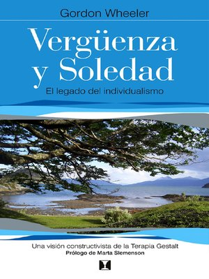 cover image of Vergüenza y soledad (Beyond Individualism: Toward a New Understanding of Self, Relationship, and Experience)